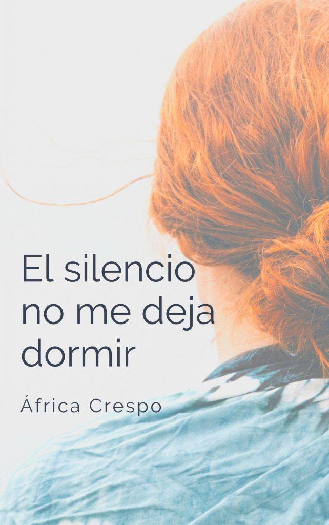 el silencio no me deja dormir